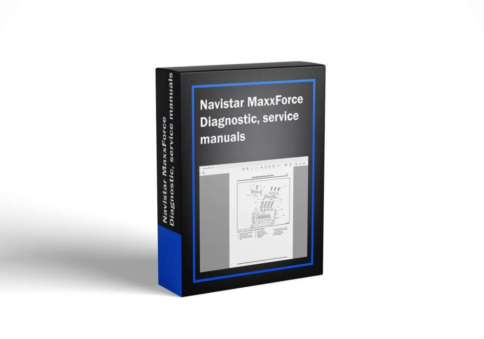 Navistar MaxxForce Diagnostic, service manuals